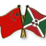 """Les relations sino-burundaises sont """"dominées par des consensus importants"""" dans les divers domaines de coopération"""