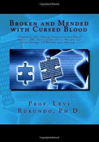 Les origines du mal burundais, un peuple brisé et réparé avec du sang maudit.
