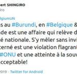 Élections démocratiques burundaises de 2020 : Le Burundi rappelle à l'ordre la Belgique à l'ONU - Occupez vous de vos affaires !