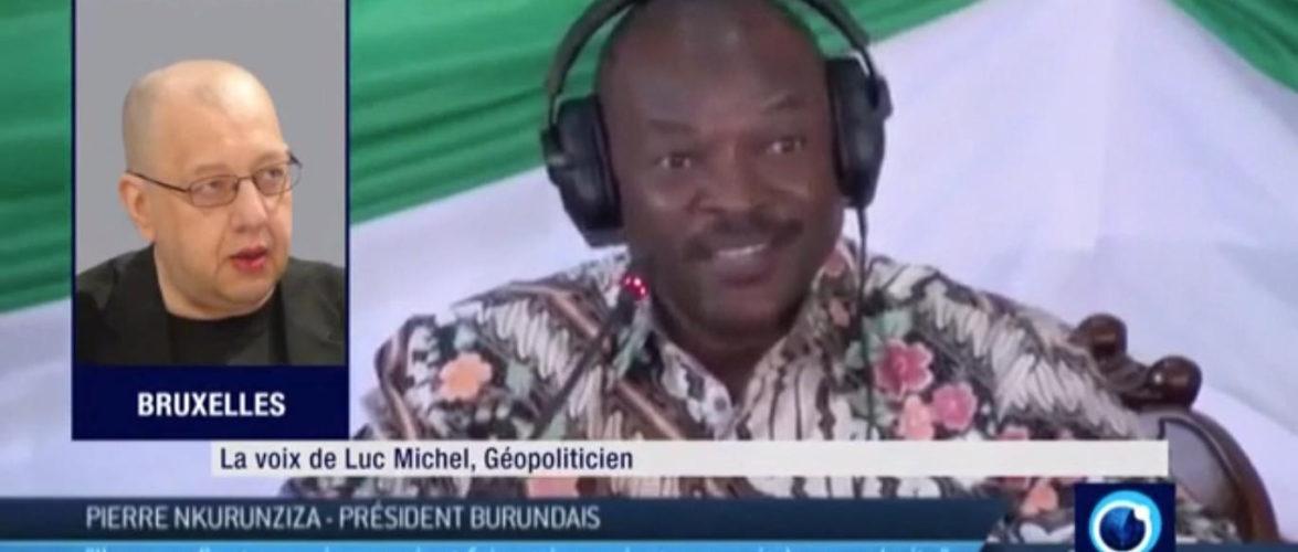 Le géopoliticien M. Luc Michel : L'occident veut saboter les processus des élections démocratiques de 2020 au Burundi