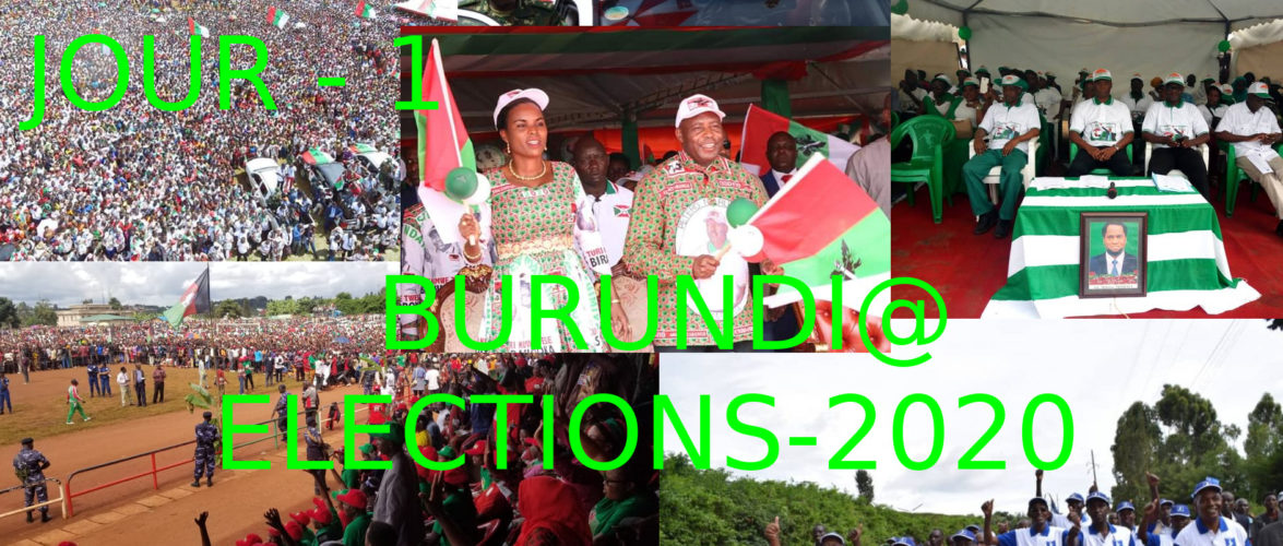 Commentaire de la 1ère journée de la  campagne électorale 2020  :  La démocratie s'est exprimée au Burundi