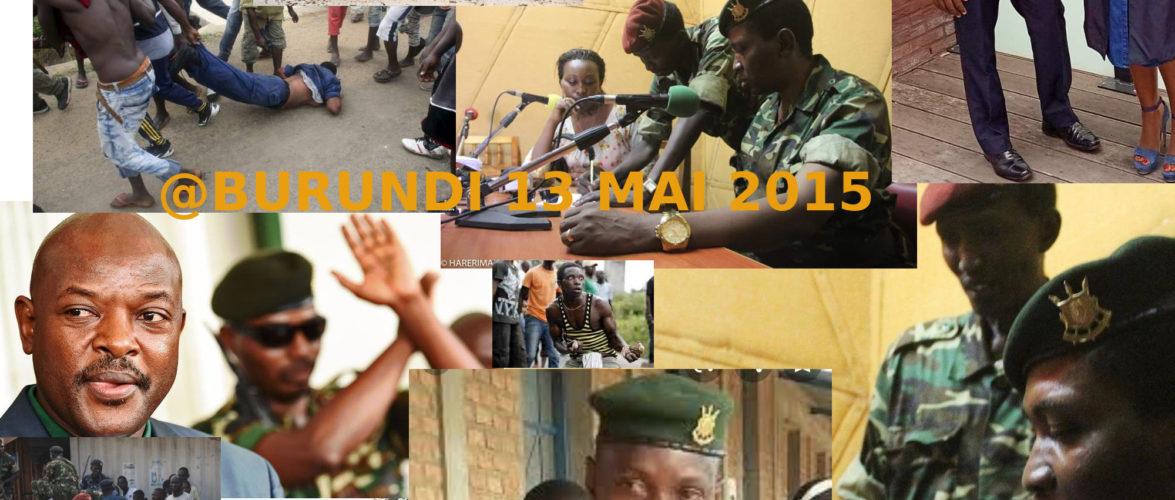 BURUNDI : L'échec du Coup d'état militaire HIMA du Mercredi 13 mai 2015