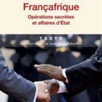 FRANÇAFRIQUE, UNE HISTOIRE SANS FIN (1)